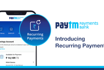 Introducing Recurring Payments with Paytm Payments Bank